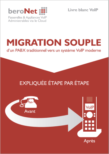 beroNet Livre Blanc Migration souple